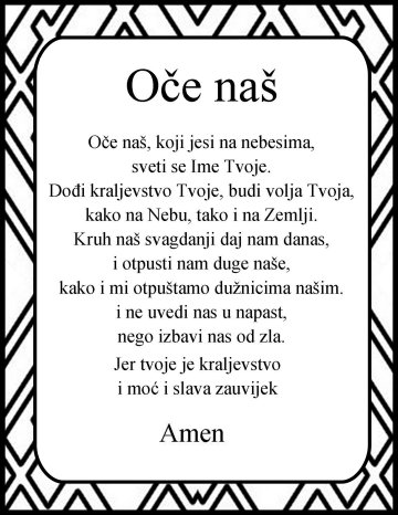 The Lord's prayer in Croatian Oce nas