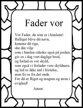The Lord's prayer in danish Fader Vor