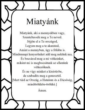 The Lord's prayer in hungarian Miatyank