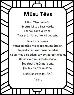 The Lord's prayer in latvian Musu Tevs