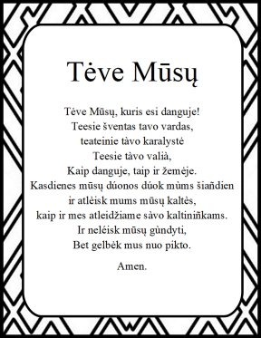 The Lord's prayer in Lithuanian Teve Musu