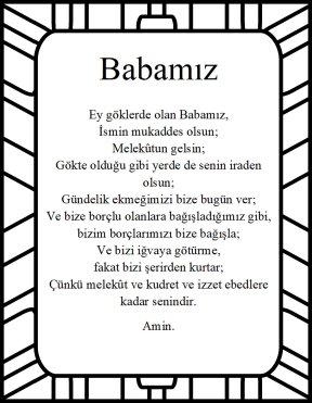 <b>The Lord's prayer in turkish abamiz</b>